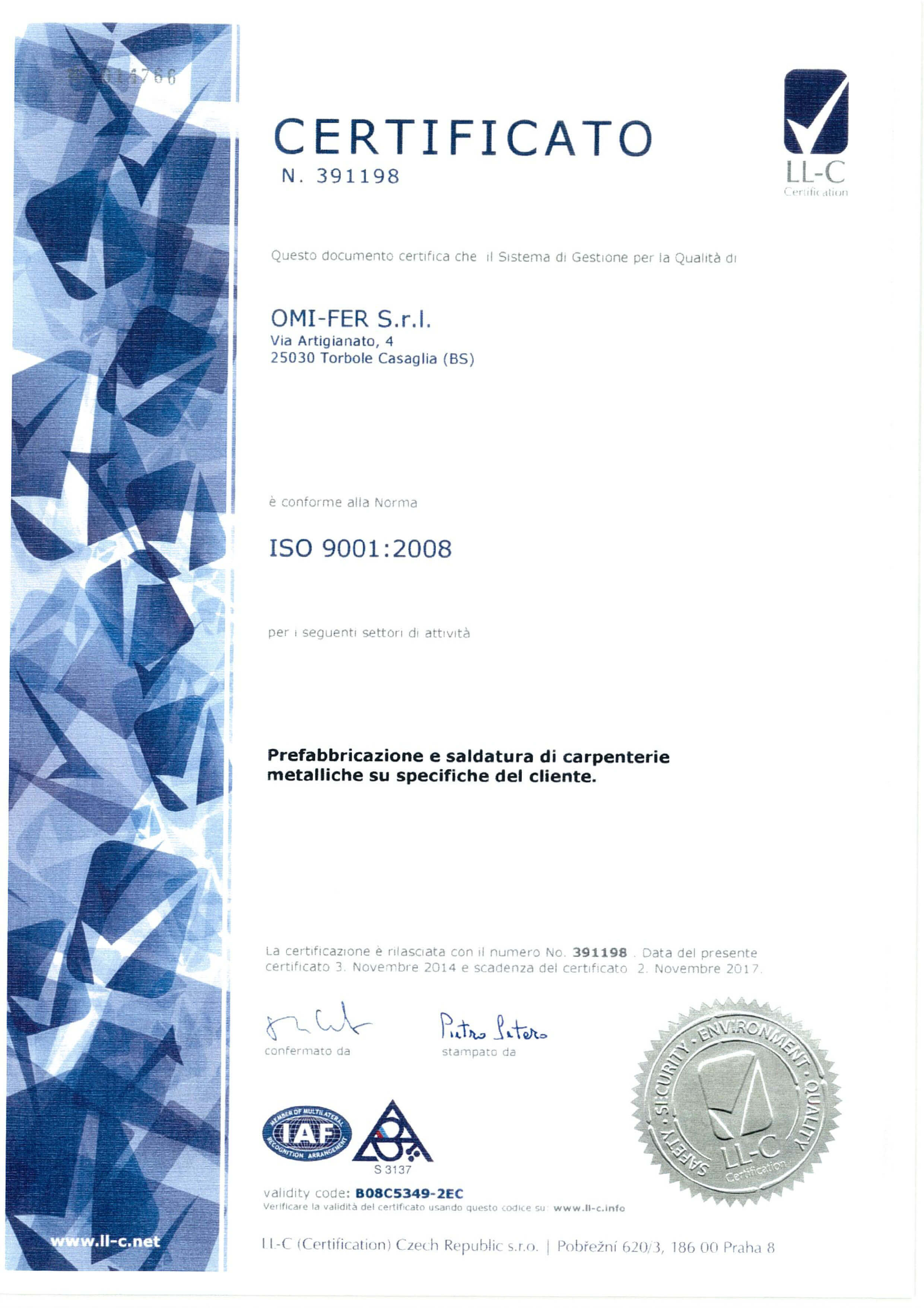 Certification 2014 through the third party audit conducted by the certification ll c certification which approved the granting of the following certificates xflitez Image collections